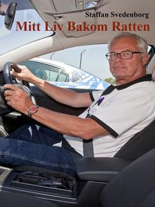 Mitt Liv Bakom Ratten (e-bok) av Staffan Sveden