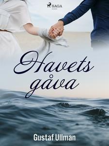 Havets gåva (e-bok) av Gustaf Ullman