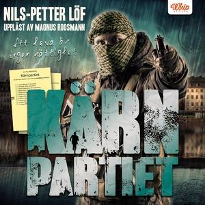 Kärnpartiet (ljudbok) av Nils-Petter Löf