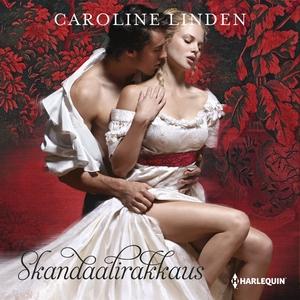 Skandaalirakkaus (ljudbok) av Caroline Linden