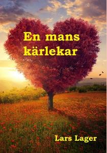 En mans kärlekar (e-bok) av Lars Lager