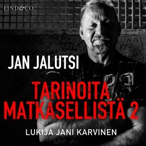 Tarinoita matkasellistä 2 (ljudbok) av Jan Jalu