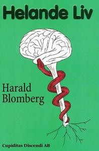 Helande Liv (ljudbok) av Harald Blomberg