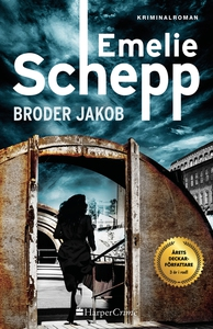 Broder Jakob (e-bok) av Emelie Schepp