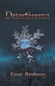 Desertörerna (e-bok) av Ewa Broberg