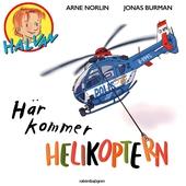 Här kommer helikoptern