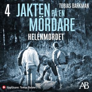 Helénmordet (ljudbok) av Tobias Barkman