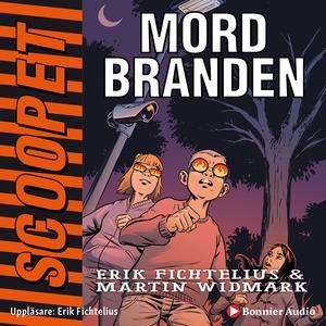 Mordbranden (ljudbok) av Martin Widmark, Erik F