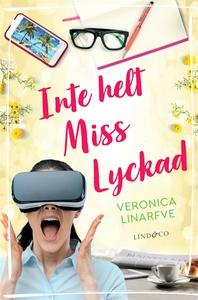 Inte helt Miss Lyckad (e-bok) av Veronica Linar