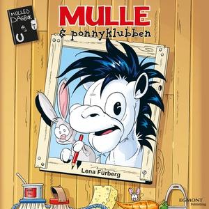 Mulle och ponnyklubben (ljudbok) av Lena Furber