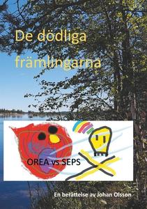 De dödliga främlingarna (e-bok) av Johan Olsson