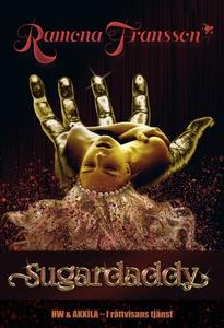 HW & Akkila, Sugardaddy (e-bok) av Ramona Frans