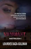 Vanmakt - Makttrilogin Bok 1