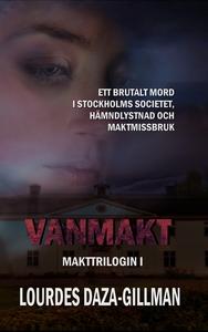 Vanmakt - Makttrilogin Bok 1 (e-bok) av Lourdes