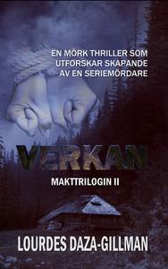 Verkan - Makttrilogin Bok 2 (e-bok) av Lourdes