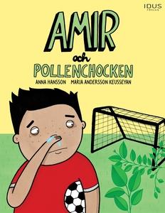 Amir och pollenchocken (e-bok) av Anna Hansson
