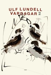 Vardagar 2 (e-bok) av Ulf Lundell