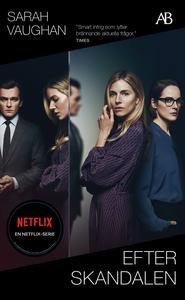 Efter skandalen (e-bok) av Sarah Vaughan