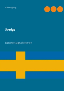 Sverige: Den storslagna historien (e-bok) av Lo