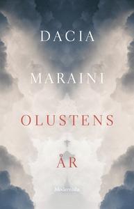 Olustens år (e-bok) av Dacia Maraini