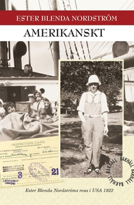 Amerikanskt (e-bok) av Ester Blenda Nordström