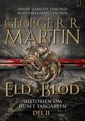 Eld & Blod: Historien om huset Targaryen (Del II)