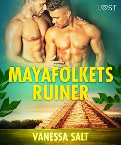 Mayafolkets ruiner - erotisk novell (e-bok) av