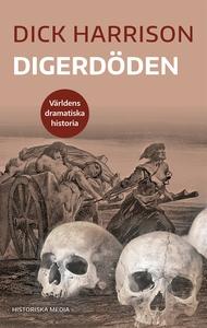 Digerdöden (e-bok) av Dick Harrison