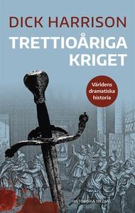 Trettioåriga kriget (e-bok) av Dick Harrison