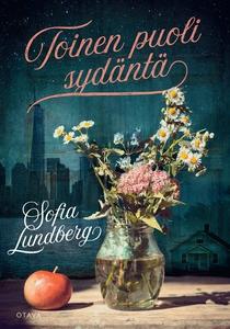Toinen puoli sydäntä (e-bok) av Sofia Lundberg