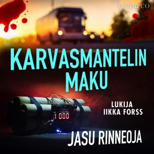 Karvasmantelin maku (ljudbok) av Jasu Rinneoja