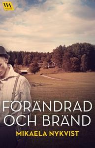 Förändrad och bränd (e-bok) av Mikaela Nykvist