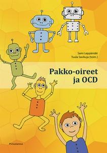 Pakko-oireet ja OCD (e-bok) av
