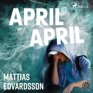April, April (ljudbok) av Mattias Edvarsson