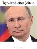 Ryssland efter Jeltsin