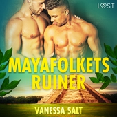 Mayafolkets ruiner - erotisk novell