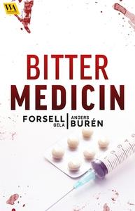 Bitter medicin (e-bok) av Gela Forsell, Anders