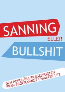 Sanning eller Bullshit (e-bok) av Morgan Larsso