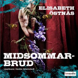 Midsommarbrud (ljudbok) av Elisabeth Östnäs