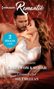 Kampen om Kalidar/Oss emellan (e-bok) av Kate H