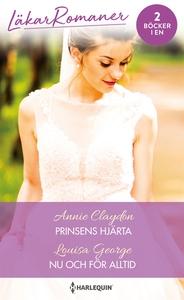Prinsens hjärta/Nu och för alltid (e-bok) av An