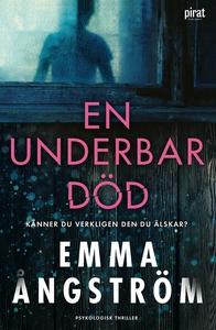 En underbar död (e-bok) av Emma Ångström