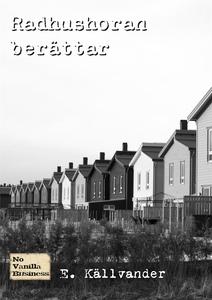 Radhushoran berättar (e-bok) av E. Källvander