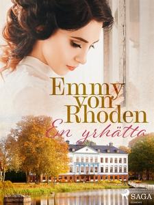 En yrhätta (e-bok) av Emmy Von Rhoden