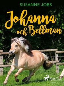 Johanna och Bellman (e-bok) av Susanne Jobs