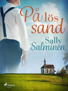 På lös sand (e-bok) av Sally Salminen