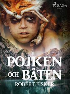 Pojken och båten (e-bok) av Robert Fisker
