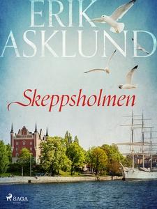 Skeppsholmen (e-bok) av Erik Asklund