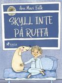 Skyll inte på Ruffa