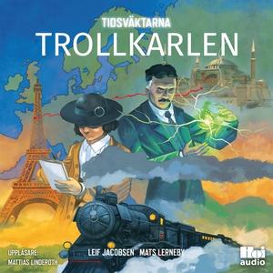 Trollkarlen (ljudbok) av Mats Lerneby, Leif Jac
